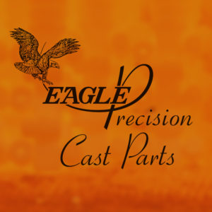 About Eagle Precision - A High-Quality Investment Casting Foundry